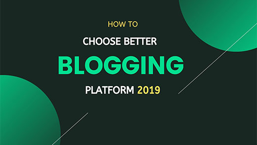 better Blogging Platform