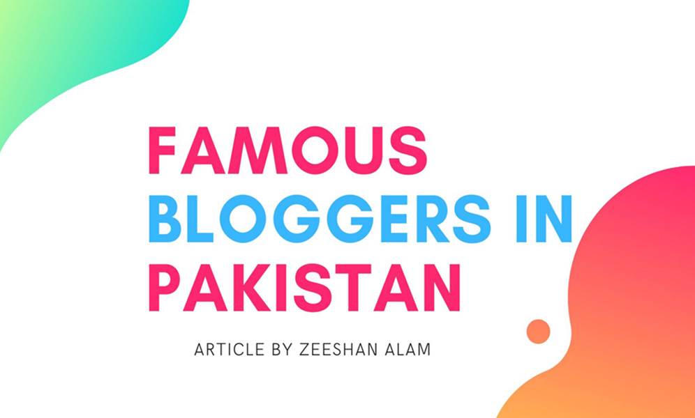 top bloggers in pakistan