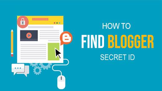 Find Blogger Blogs Secret Number ID